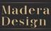 Madera Design